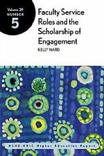 Faculty Service Roles and the Scholarship of Engagement : ASHE Higher -ExLibrary