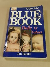 Vintage Blue Book Dolls & Values Price Guide Collectors Book 1993 Jan Foulke A9