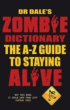 Dr Dale's Zombie Dictionary: The A-Z Guide to Staying Alive-ExLibrary