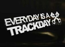 EVERYDAY TRACK DAY Car Graphic Decal Sticker Euro DUB Drift Funny Race Scene VAG