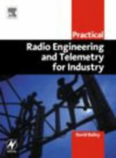 Practical Radio Engineering and Telemetry for Industry by David Bailey (2003,...