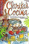 Clarita's Cocina : Great Traditional Recipes from a Spanish Kitchen-ExLibrary