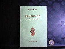 BIBLIOGRAFIA - SINTESI STORICA E PRATICA - ENZO ESPOSITO - LONGO EDITORE-1977