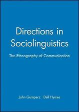 Directions in Sociolinguistics: The Ethnography of Communication