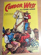 ED.CAMILLO CONTI  SERIE  ALBI D'ORO  N° 150  CONDOR WEST IL FUORILEGGE  !!!!!