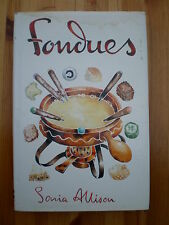 Sonia Allison Fondues How to Cook