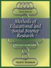 Methods of Educational and Social Science Research : The Logic of Methods by...