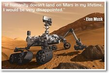 "Elon Musk ""If Humanity Doesnt Land on Mars..."" - NEW Motivational Space POSTER"