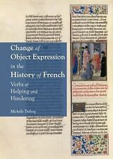 Change of Object Expression in the History of French : Verbs of Helping and...
