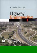 Highway Engineering by Martin Rogers (2008, Paperback)