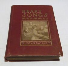 HEART SONGS Melodies of Days Gone By HC/1909 National Magazine Music Illust. - S