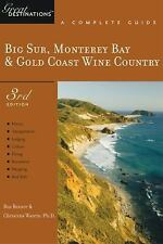 Big Sur, Monterey Bay & Gold Coast Wine Country: A Complete Guide, Third Edition