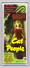 CAT PEOPLE movie poster 'WIDE' FRIDGE MAGNET - 1942 HORROR CLASSIC!