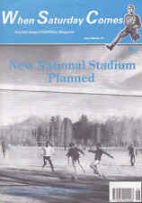 WHEN SATURDAY COMES Issue No.40 June 1990 New National Stadium Planned