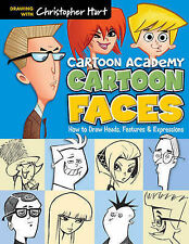 Cartoon Faces: How to Draw Heads, Features & Expressions (Cartoon Academy), Chri