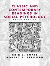 Classic and Contemporary Readings in Social Psychology (3rd Edition), Erik J. Co