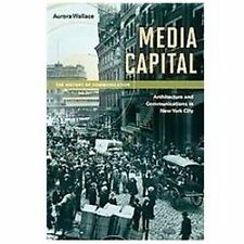 Media Capital: Architecture and Communications in New York City