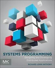 Systems Programming, 1Ed by Anthony