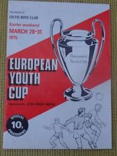 European Youth Cup, 28 -31 March 1975. Organised by Celtic Boys Club