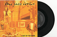 """THE JAZZ DEVILS - OUT OF THE DARK - 7"""" 45 VINYL RECORD PIC SLV 1989"""