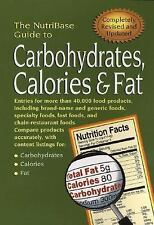 The NutriBase Guide to Carbohydrates, Calories and Fat in Your Food by Art...