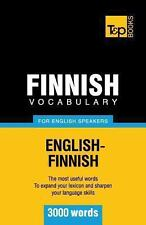 Finnish Vocabulary for English Speakers - 3000 Words by Andrey Taranov (2012,...