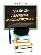 Tips for the Prospective Assistant Principal NEW