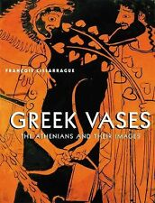 Greek Vases : The Athenians and Their Images by F. Lissarrague (2001, Hardcover)