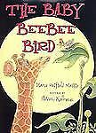 The Baby Beebee Bird by Massie and Diane Redfield Massie (2000, Hardcover)