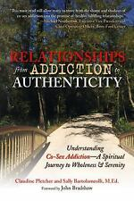 Relationships from Addiction to Authenticity: Understanding Co-Sex Add-ExLibrary