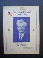 My Country And Our Flag by Wm. D. Schell sheet music