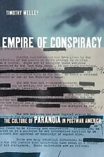 Empire of Conspiracy: The Culture of Paranoia in Postwar America, Melley, Timoth