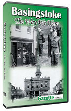 Basingstoke The Way We Were DVD Produced with The Gazette