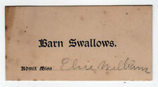 RARE 1901 WELLESLEY COLLEGE Barn Swallows ENTRANCE TICKET Massachusetts GIRLS