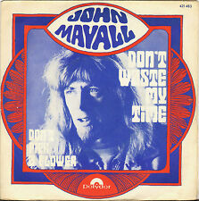 """JOHN MAYALL """"DON'T WASTE MY TIME"""" BRITISH BLUES 70'S SP  POLYDOR 421 483"""