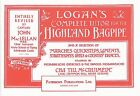 Logan's Complete Tutor For The Highland Bagpipe Learn to Play Pipes Music Book