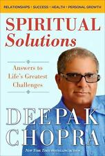 NEW Spiritual Solutions: Answers to Life's Greatest Challenges by Deepak Chopra