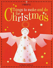Things to Make and Do for Christmas by Ray Gibson, Fiona Watt (Paperback, 2001)
