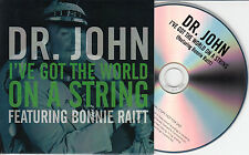 DR JOHN ft BONNIE RAITT I've Got The World On A String UK 1-trk promo test CD