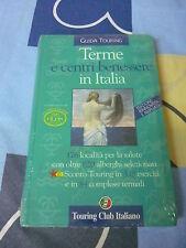Terme e centri benessere in Italia Guida Touring