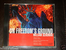 William Schuman: On Freedom's Ground (CD, Jul-2011, Albany Music Distribution)