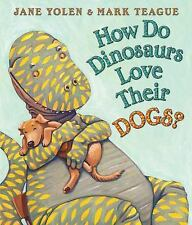 HOW DO DINOSAURS LOVE THEIR DOGS Jane Yolan children's BOARD BOOK baby toddler