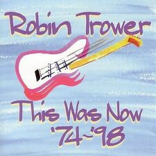 Robin Trower: This Was Now '74-'98 Live 2 CD Set 1999 Chrysalis Procol Harum
