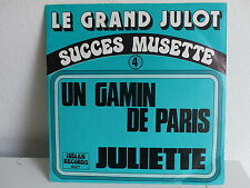 LE GRAND JULOT Succes musette 4 Un gamin de Paris INDIAN RECORDS 607