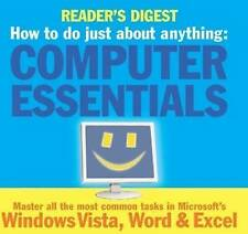 How to Do Just About Anything... Computer Essentials: Master All the Most Common
