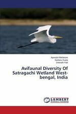Avifaunal Diversity of Satragachi Wetland West-Bengal, India by Mukherjee...