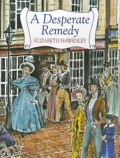 A Desperate Remedy, Hawksley, Elizabeth