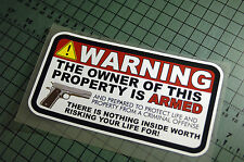 OWNER IF PROPERTY IS ARMED Sticker Decal Vinyl JDM Euro Lowered illest Fatlace