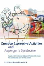 Creative Expressive Activities And Asperger's Syndrome: Social And Emo-ExLibrary