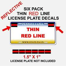 6 PACK THIN RED LINE License Plate Decals Stickers Fire Fighter, Fireman